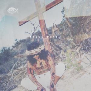 These Days… (Album Artwork)