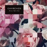 chvrches-every-open-eye[1]