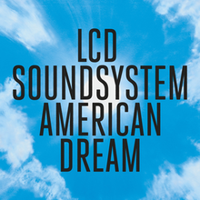220px-LCD_Soundsystem_-_American_Dream.png